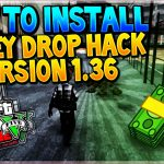 INSTALL MONEY DROP HACK GTA V ONLINE PC After Patch 1.36