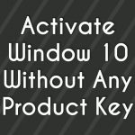 Activate Window 88.110 Without Product Key – 2017 (100