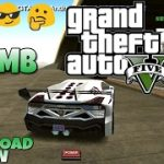 ? Download GTA 5 Android 700 mb Download link with full