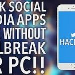 How to Hack Social Media Apps Without JailbreakPc IOS 10-9-8