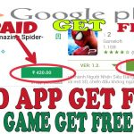 HOW TO DOWNLOAD PAID GAME AND APP GET FREE PLAY STORE