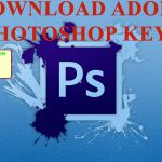 Adobe Photoshop CS56 serial Keys 100 working Free Download For