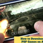 How to Download Play PSP Games on Android with PPSSPP