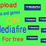 How to upload any game and app in mediafire for free and get