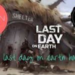 Last Day On Earth Hack no password no download 2017 edition