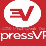 Express VPN 2017 To 2020 Final Crack Key Download-Crack Softwares