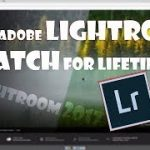 How to Download Install Lightroom cc free with Patch activation