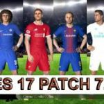 PES 2017 PTE Patch 7.0 : Download + Install on PC 100 free
