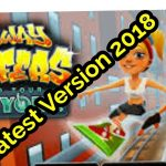 Subway Surfers latest game 2018.