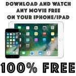 How To Download And Watch Any Movie Onto Your iPhone or iPad Free