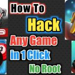 How To Hack Any Game In 1 Click Without Root For Free 2017 Best
