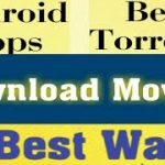 How to Download MOVIES 3 BEST WAYS ANDROID and PC Top Apps,