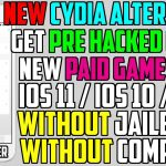 NEW Cydia Alternative: Get Paid Apps, Hacked Games, Tweaked ++