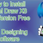 BestDesigningSoftware How to Download and Install Corel Draw X8