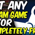HOW TO GET ANY STEAM GAME FREE EVERY PC GAME FREE NO MORE