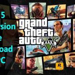 How To Download And Install GTA 5 Full Game On PC, Easiest Way,