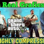 How To Download GTA V for Android Real not mod with HD grafics