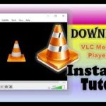 VLC Media Player Latest Full Version Download Install Tutorial