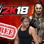 WWE 2K18 Download FREE On PC With Crack – WWE 2K18 Download Full