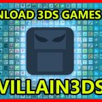 3DS Tutorial : How to download 3DS games with Villain3DS app