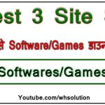Best 3 Site For Downloading Latest Software, Games And Apps