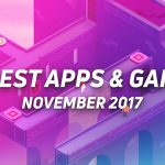 10 best new Android apps and games from November 2017