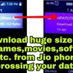 Download huge size file, PC games,movies,software etc. from Jio