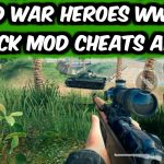 New World War Heroes WW2 FPS Shooting Game Hack Mod Cheats