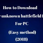 Player Unknown battlegrounds-Download for free pc (1000working)