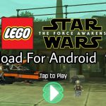 Download Lego Star Wars TFA Game Apk and Data File Free for