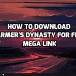 FARMERS DYNASTY DOWNLOAD – Free Full Version On PC Mega Link