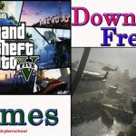 How to download Grand Theft Auto(GTA) 5 and other new games for