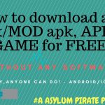 How to download any apk or MOD apk application or game for FREE