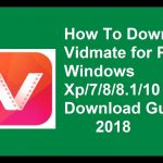 Vidmate For PC Free Download 2018