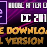 Adobe After Effects CC 2018 Download Free Full Version with