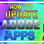 How To Update Adobe Apps on PC and Mac