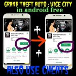 How to download GTA:Vice City in android free with cheats No