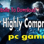 Download Super Highly Compressed Full Version Pc Games Free