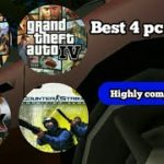 Best 4 pc games download for free highly compressed