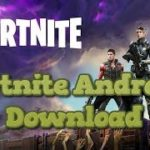 Download Fortnite Android Fortnite Android Beta (Fortnite