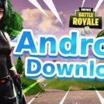 Fortnite Android – Play Fortnite on Android (Download Fortnite