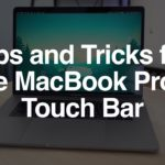 Tips and Tricks for the MacBook Pros Touch Bar