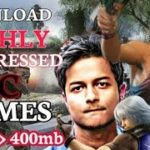 Top 5 Websites to Download Highly Compressed Pc Games for FREE