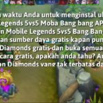 CARA CHEAT GAME MOBILE LEGEND DIAMONDS TERBARU 2018 TANPA BANNED