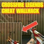 CHEAT WALLHACK CROSSFIRE LEGENDS