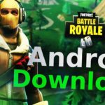 Fortnite Android – How to Download Fortnite Android 🔥