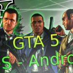 GTA 5 Android – Download GTA 5 Mobile (Android and iOS)