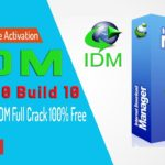 IDM 6.30 Build 10 Serial Key Crack Is Here (June 2018)✔