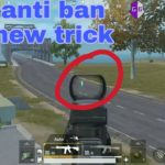 Pubg mobile hack(no root)anti ban new trick