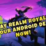 Released Realm Royale Android Version – Realm Royale APK Download